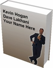 You may be the next best selling author with Kevin Hogan and Dave Lakhani