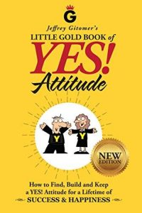 Gitomer Yes Attitude with Kevin Hogan