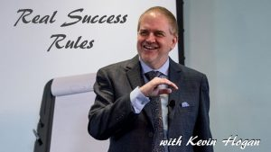 Real Success Rules With Kevin Hogan