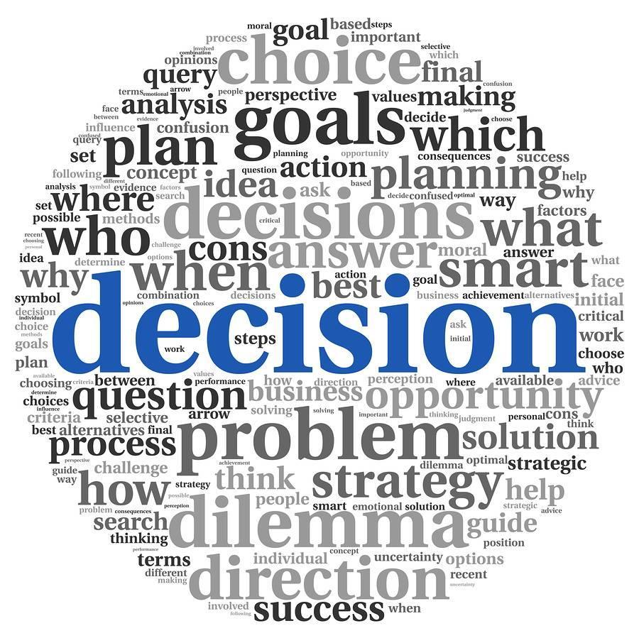 Make a good decision.