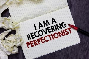 Recover From Perfectionism