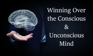 Win Over Conscious & Subconscious Mind