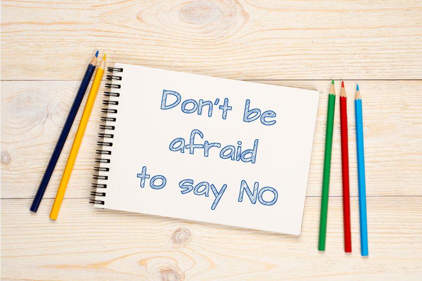 afraid of saying no